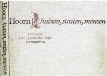 Boek Hoorn Huizen Straten Mensen nu digitaal te lezen