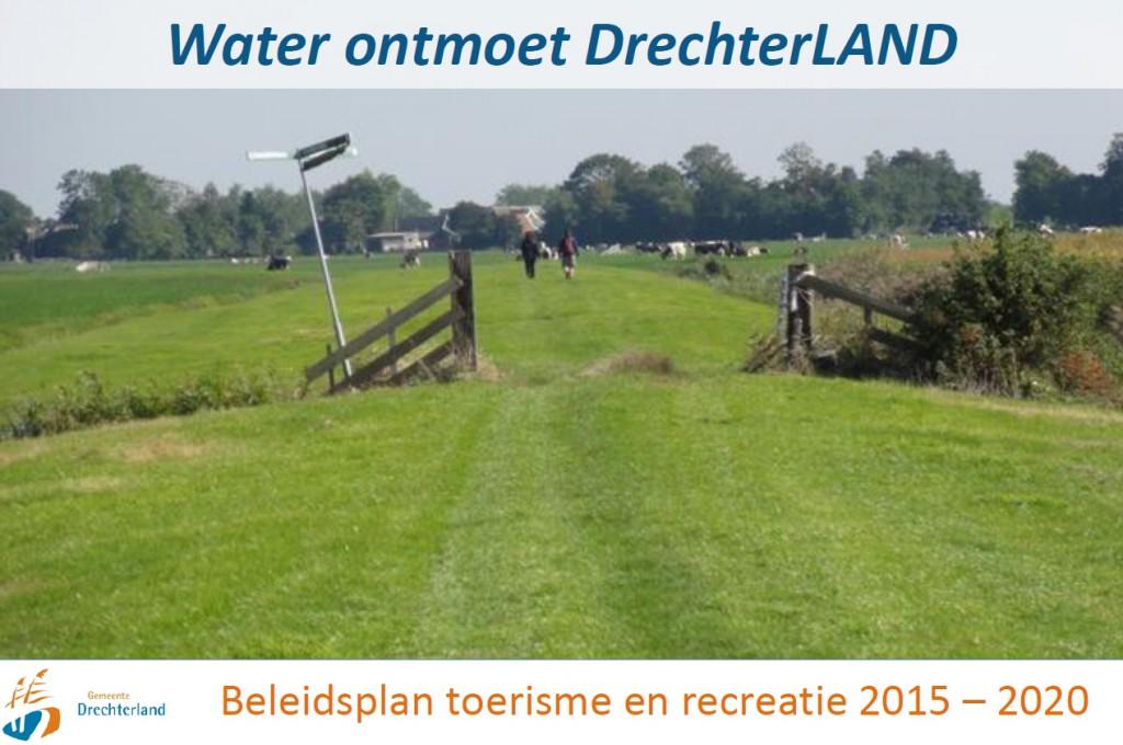 Nieuw beleidsplan recreatie en toerisme Drechterland