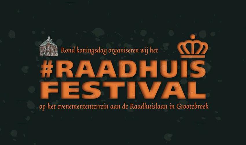 Raadhuisfestival; Drie dagen feest rondom Koningsdag