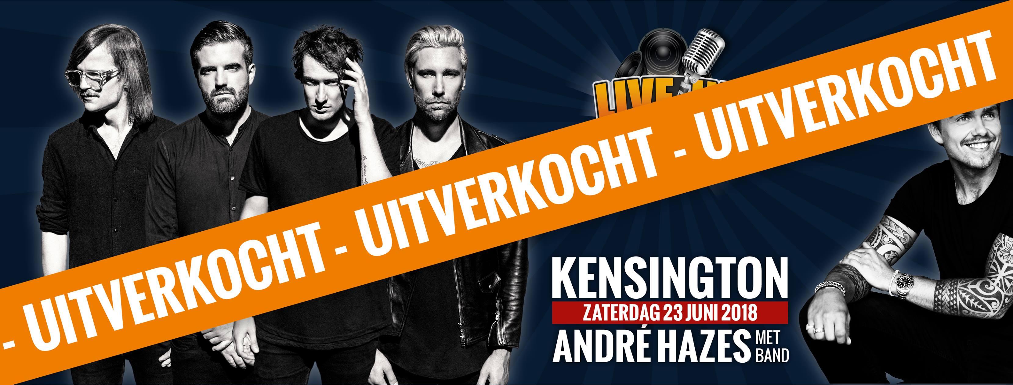 Kensington en André Hazes naar Live in Hoorn (uitverkocht)