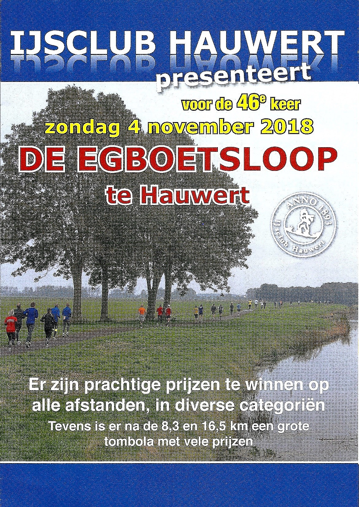 Voor de 46e keer de Egboetsloop in Hauwert