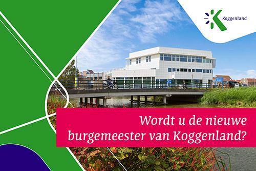 Wie wordt de nieuwe burgemeester van Koggenland?