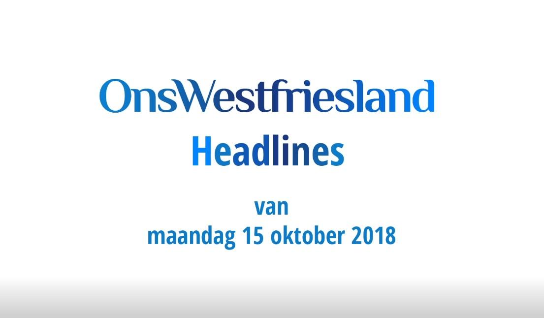 OnsWestfriesland Headlines 15 oktober 2018 [video]