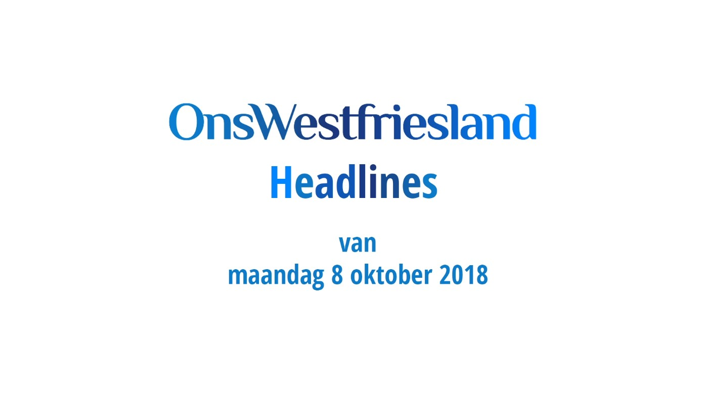 OnsWestfriesland Headlines 8 oktober 2018 [video]