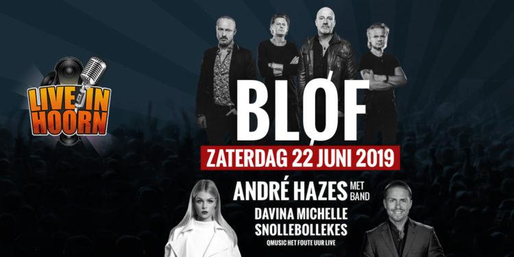 BLØF, André Hazes, Davina Michelle op Live in Hoorn 2019 (update)